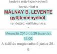 Válogatás Málnay B. Levente gyűjteményéből